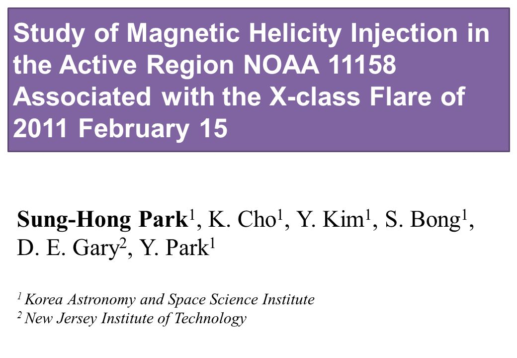 Study of Magnetic Helicity Injection in the Active Region NOAA 11158 Associated with the X-class Flare of 2011 February 15 Sung-Hong Park 1, K.
