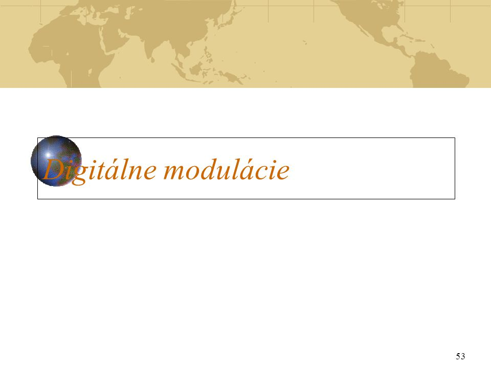 53 Digitálne modulácie