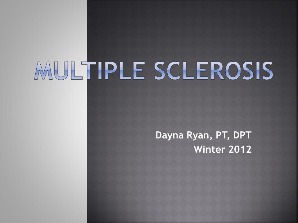 Dayna Ryan, PT, DPT Winter 2012