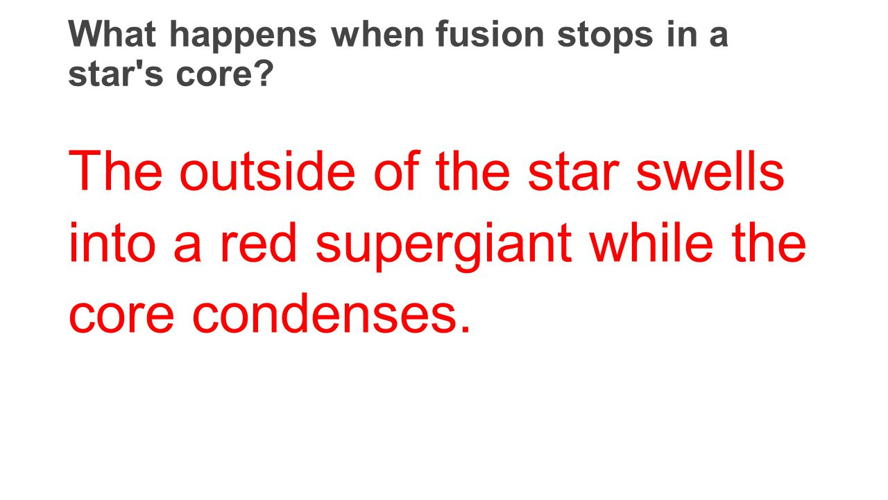 What happens when fusion stops in a star s core.