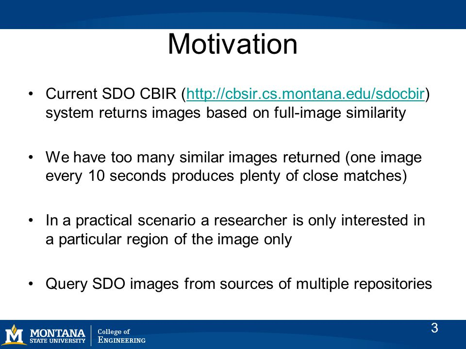 Our Approach Use our existing image parameters extracted from the solar images to create a 10-bin descriptor signature per region of interest.