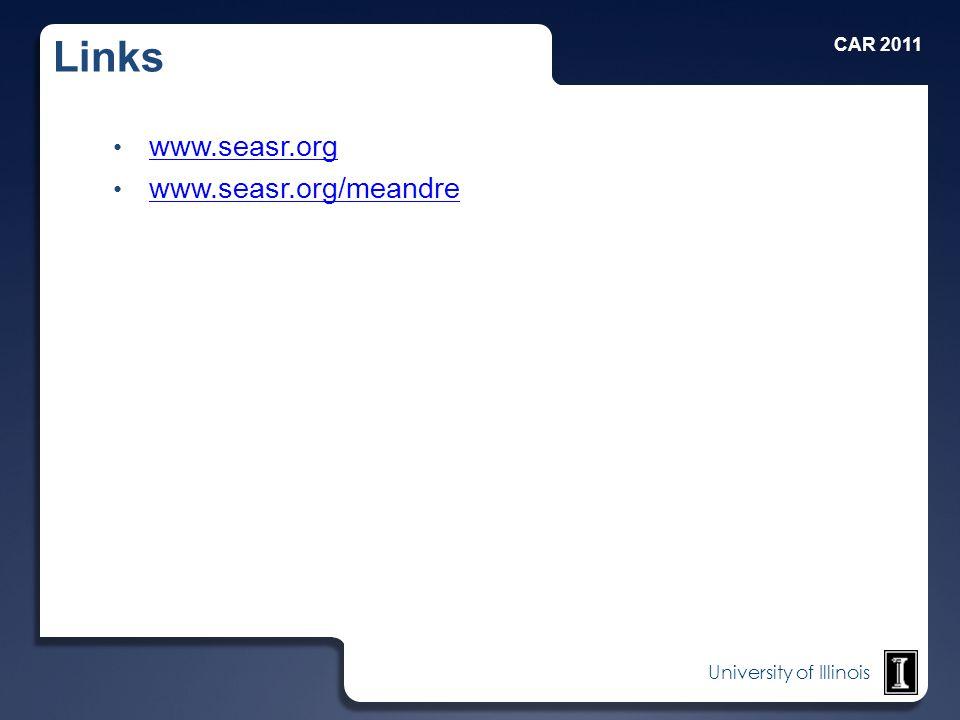 University of Illinois Links www.seasr.org www.seasr.org/meandre