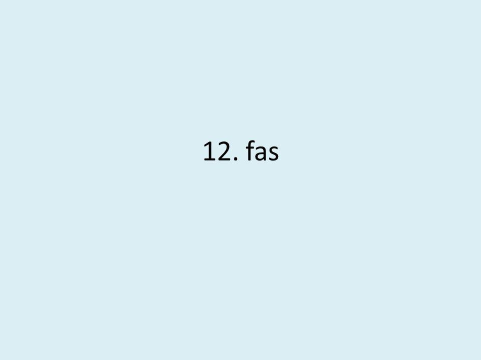12. fas