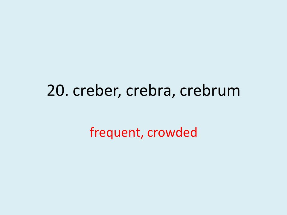 frequent, crowded