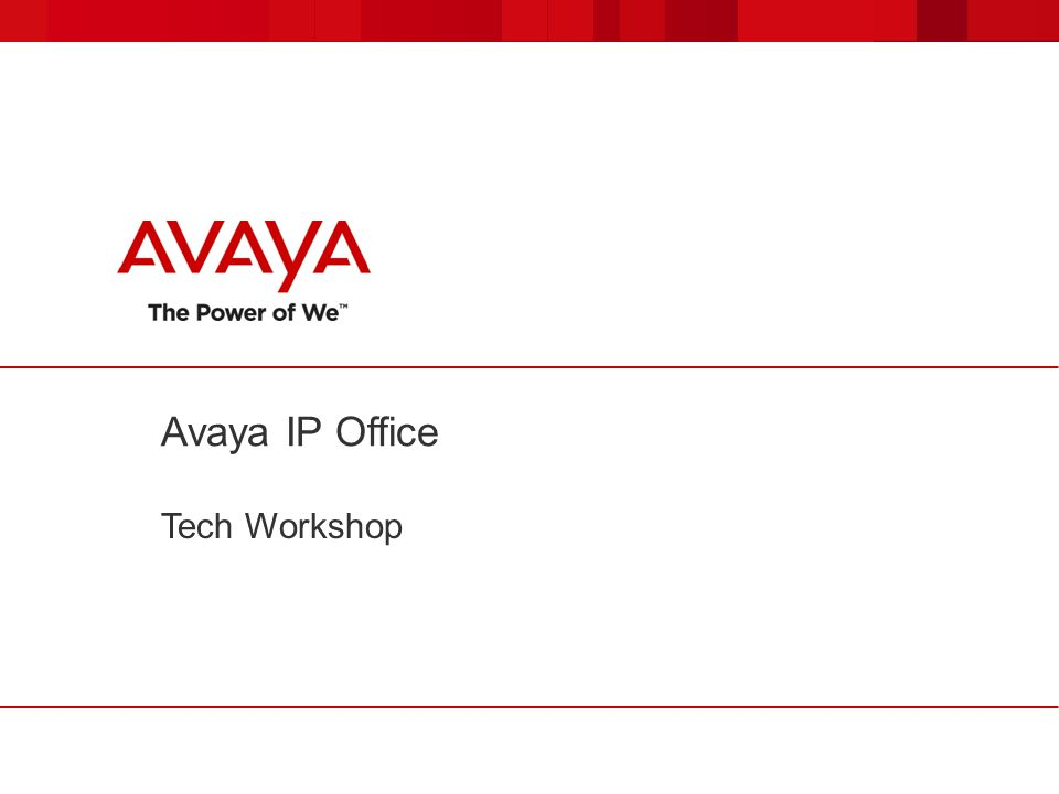 © 2011 Avaya Inc.All rights reserved. 112 Music On Hold  Up to 4 sources (max.