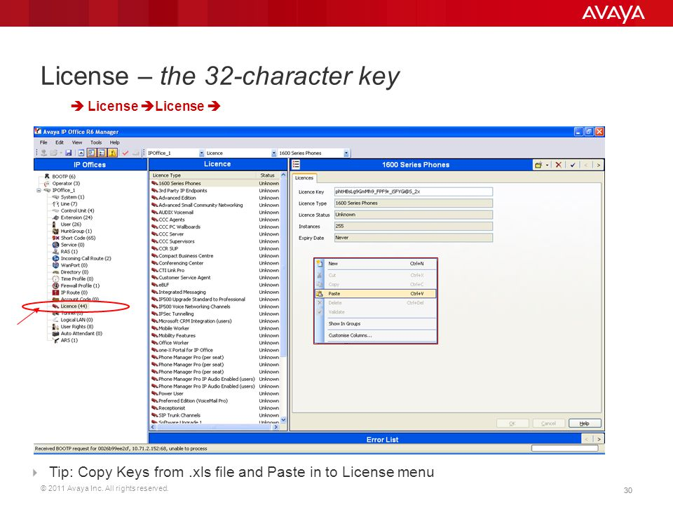 © 2011 Avaya Inc. All rights reserved. 30 License – the 32-character key  Tip: Copy Keys from.xls file and Paste in to License menu  License  Licen