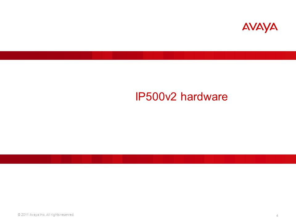 © 2011 Avaya Inc. All rights reserved. 115 Product Description  Description of HW, SW and features