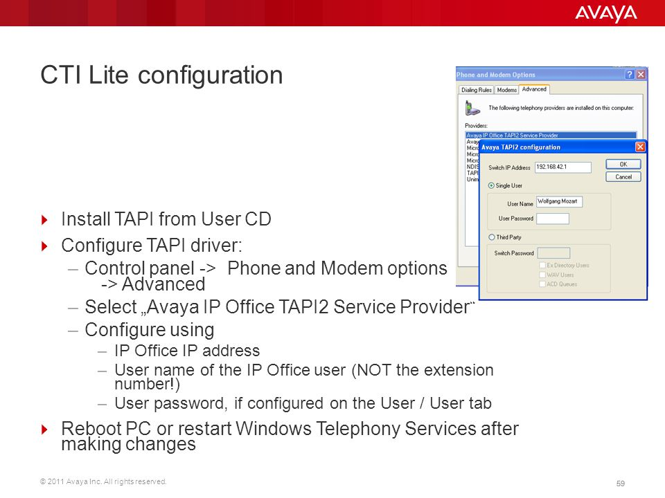 © 2011 Avaya Inc. All rights reserved. 59 CTI Lite configuration  Install TAPI from User CD  Configure TAPI driver: –Control panel -> Phone and Mode