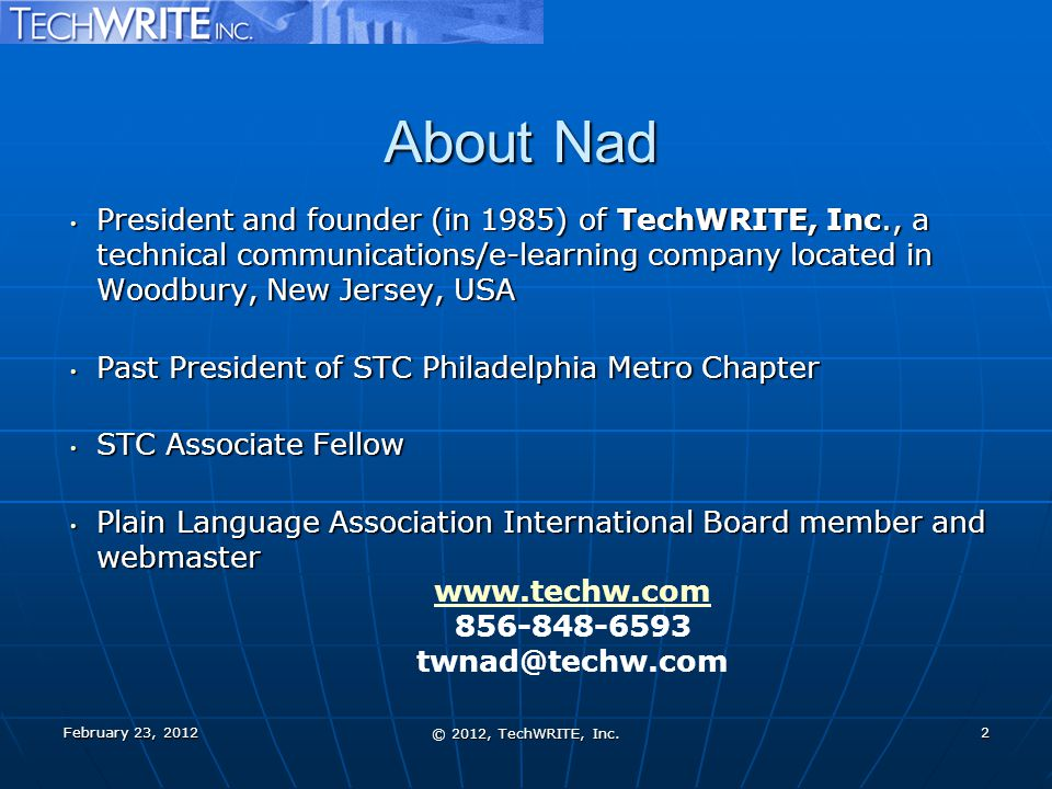 About Nad February 23, 2012 © 2012, TechWRITE, Inc.