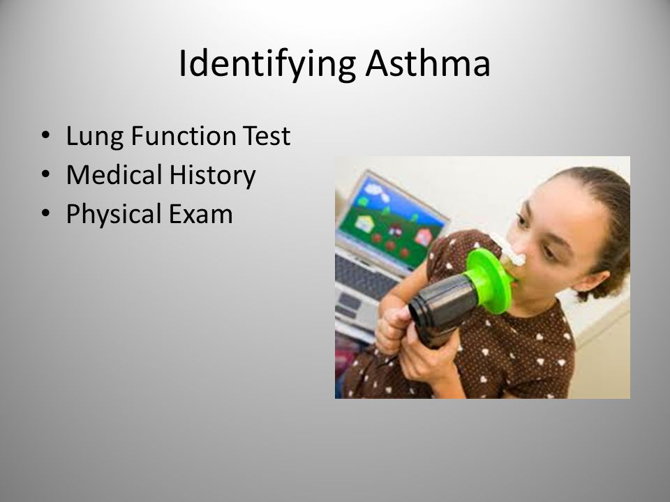 Identifying Asthma Lung Function Test Medical History Physical Exam