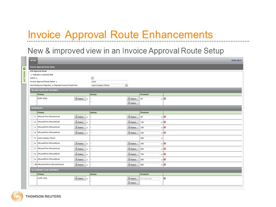 Invoice Approval Route Enhancements New & improved view in an Invoice Approval Route Setup