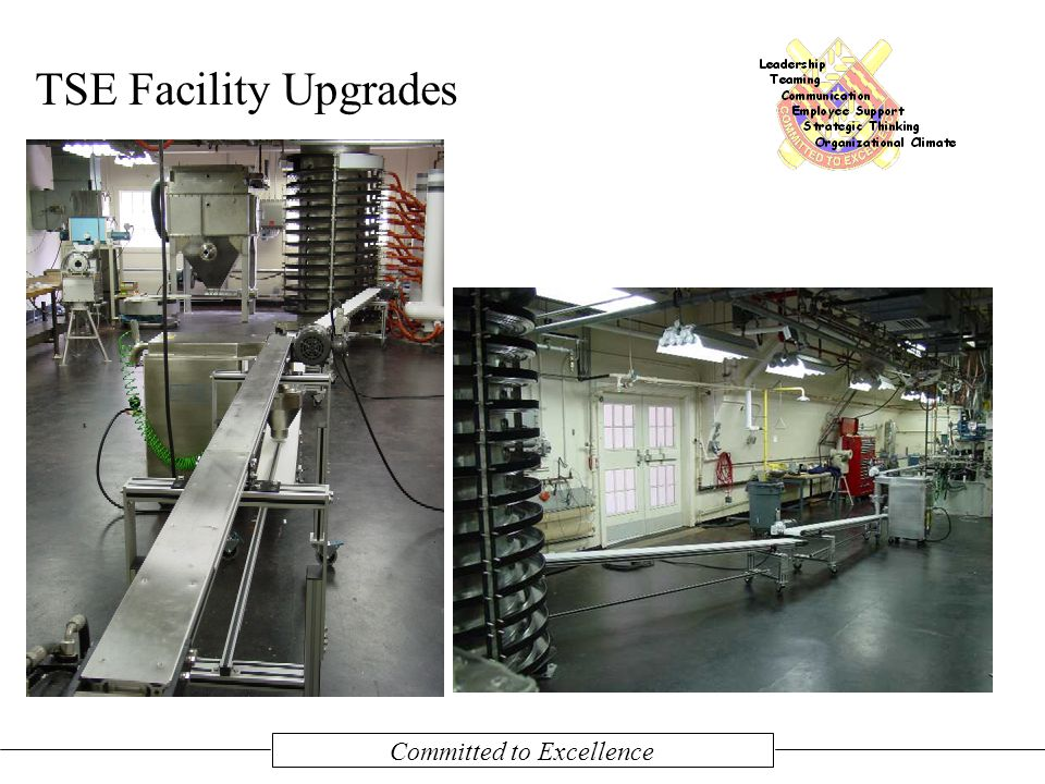 Committed to Excellence TSE Facility Upgrades