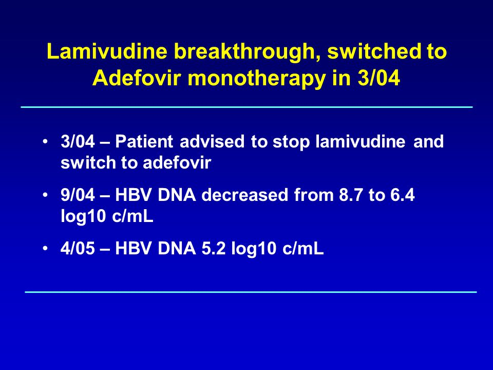 Lamivudine breakthrough, switched to Adefovir monotherapy, HBV DNA 5 log after 13 months What would you now do.