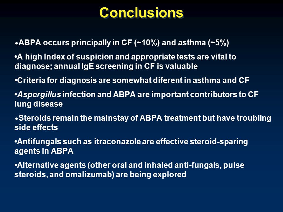 Omalizumab in CF-ABPA Kanu & Patel, Ped Pulmonol 2008;43:1249 Zirbes & Milla, Ped Pulmonol 2008;43:607
