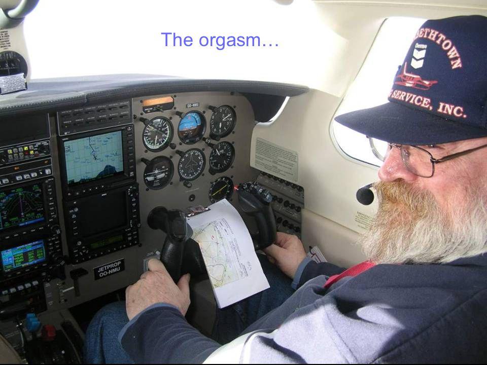 The orgasm…