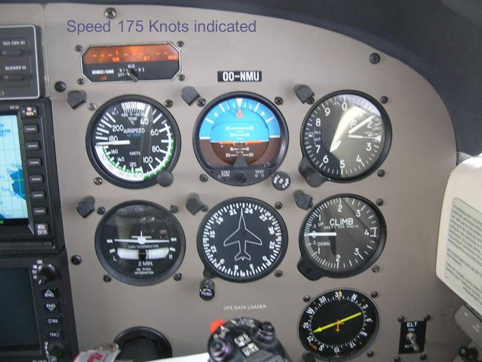 Speed 175 Knots indicated