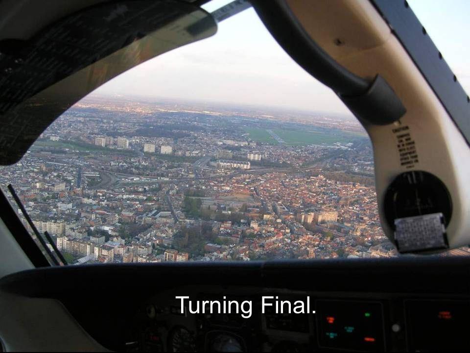 Turning Final.