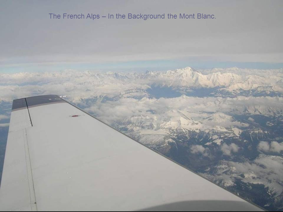 The French Alps – In the Background the Mont Blanc.