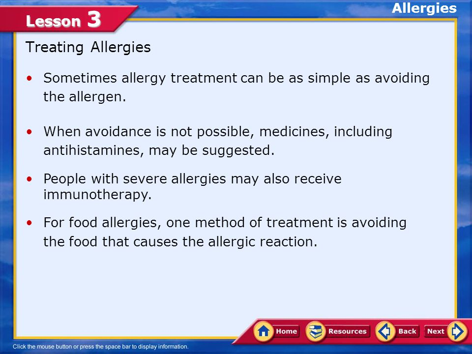 Lesson 3 Causes of Allergies Allergies are among the common causes of illness and disability in the United States, affecting 40 to 50 million people.Allergies Pollen, foods, dust, mold spores, chemicals, insect venom, and medicines are some of the more common allergens, substances that cause allergies.