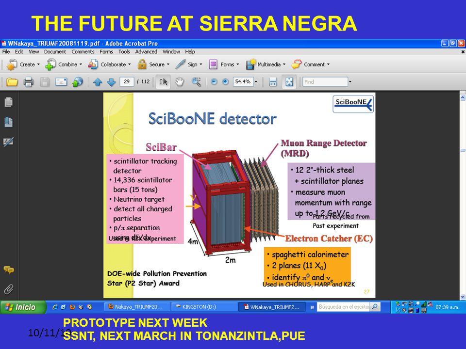 10/11/10 THE FUTURE AT SIERRA NEGRA PROTOTYPE NEXT WEEK SSNT, NEXT MARCH IN TONANZINTLA,PUE