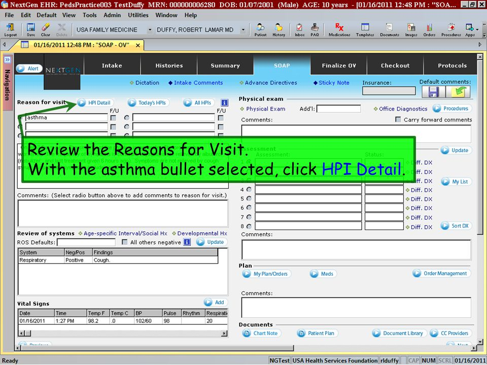 Review the Reasons for Visit. With the asthma bullet selected, click HPI Detail.