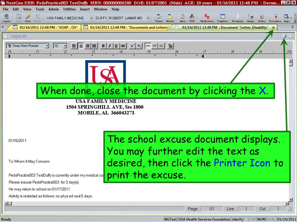The school excuse document displays. You may further edit the text as desired, then click the Printer Icon to print the excuse. When done, close the d