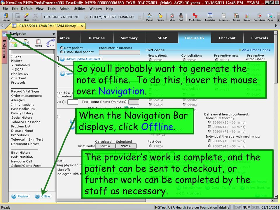 So you'll probably want to generate the note offline. To do this, hover the mouse over Navigation. When the Navigation Bar displays, click Offline. Th