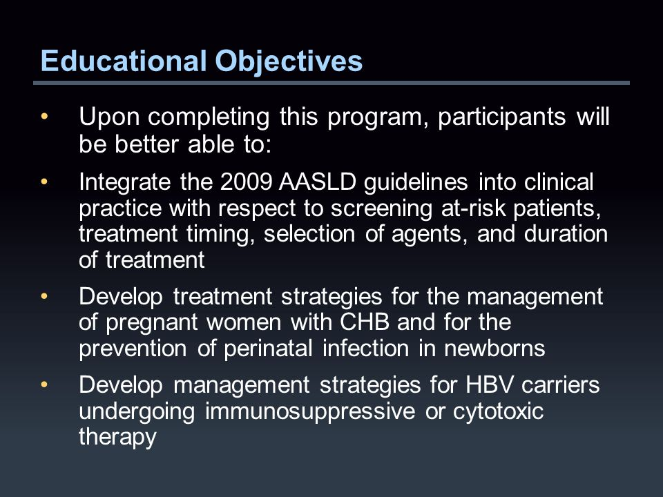 AASLD Practice Guidelines: 2009 Prophylactic antiviral therapy is recommended for HBV carriers at the onset of chemotherapy  If baseline HBV DNA is not detected and treatment duration is 12 months or less, lamivudine or telbivudine can be used  If baseline HBV DNA is detected or treatment duration is longer than 12 months, tenofovir or entecavir is preferred Monitoring is recommended for patients who are anti-HBc+ but not HBsAg+ Lok AS, McMahon BJ.