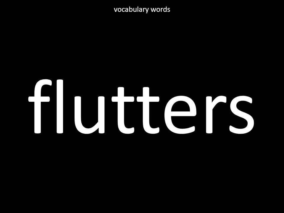 flutters vocabulary words