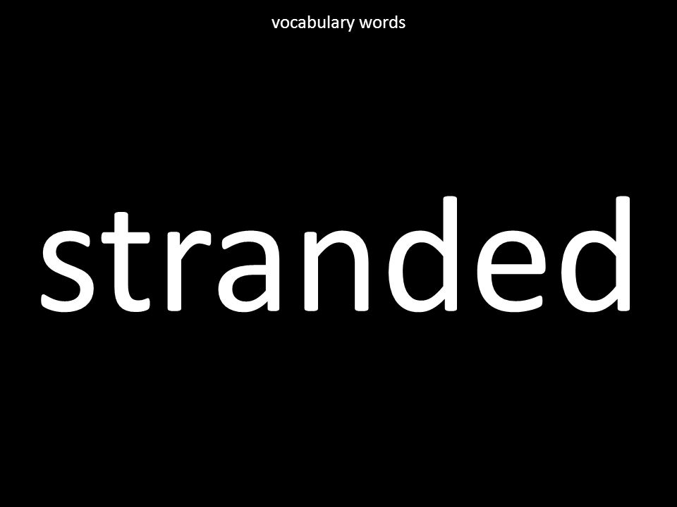 stranded vocabulary words