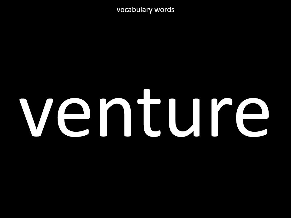 venture vocabulary words