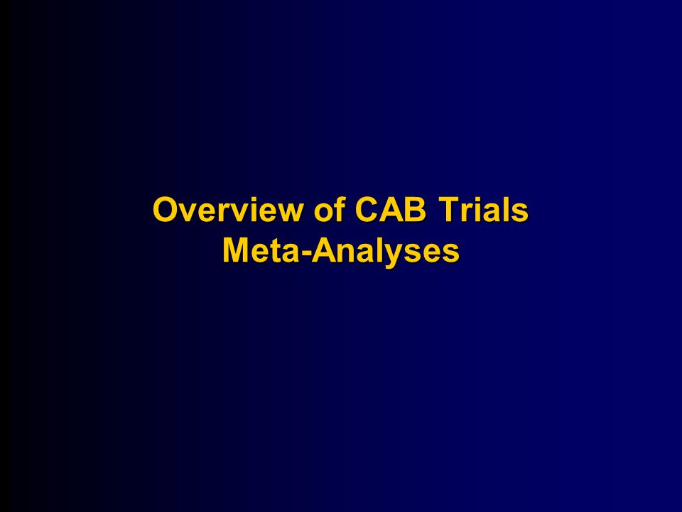 Overview of CAB Trials Meta-Analyses