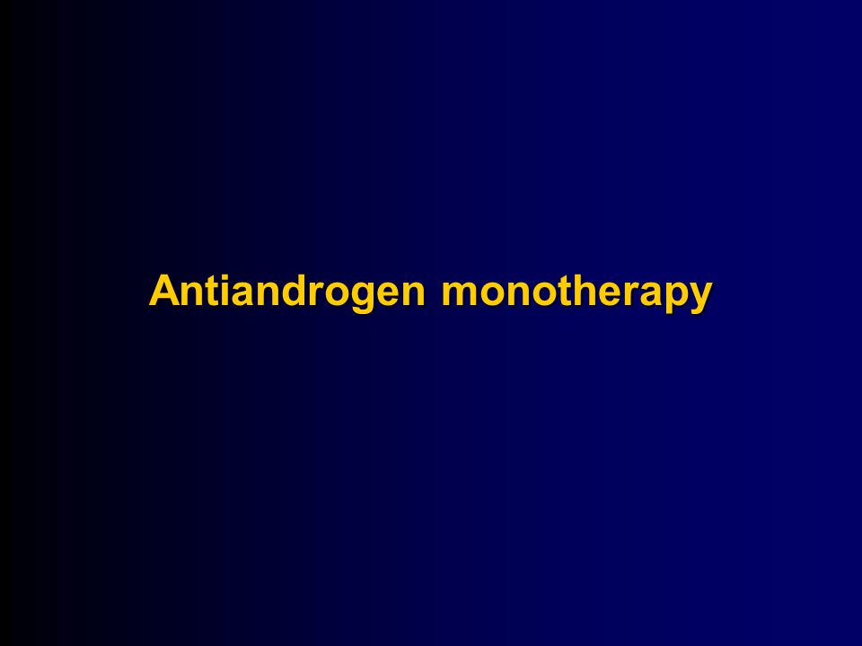 Antiandrogen monotherapy