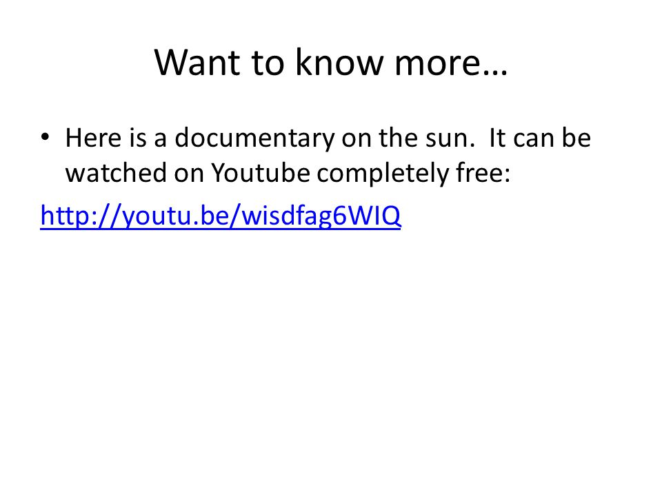 Want to know more… Here is a documentary on the sun. It can be watched on Youtube completely free: http://youtu.be/wisdfag6WIQ