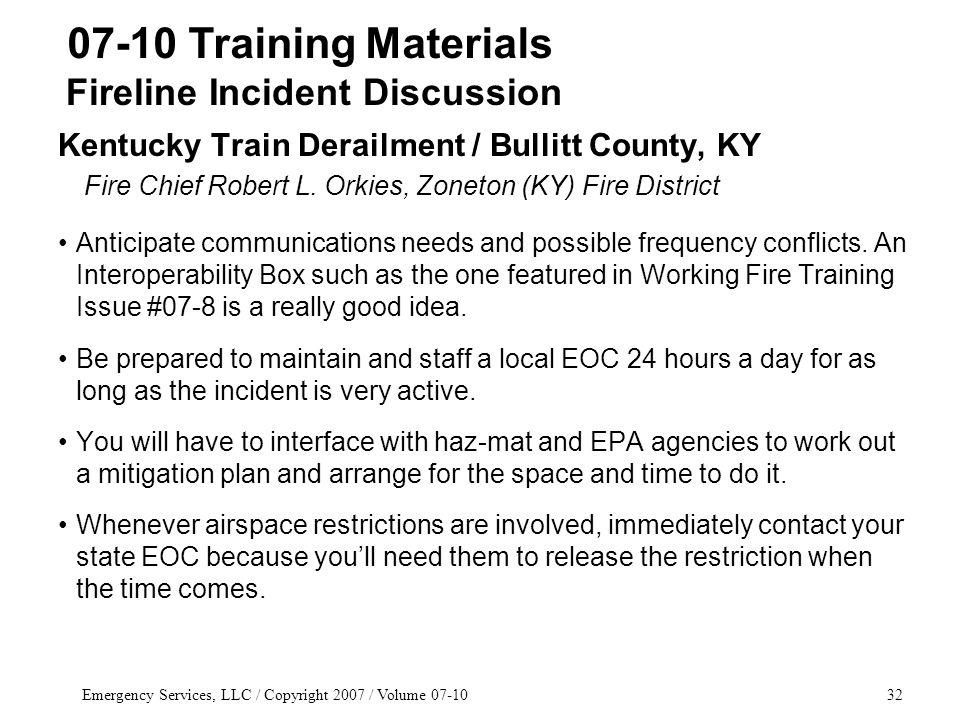 Emergency Services, LLC / Copyright 2007 / Volume 07-1032 Kentucky Train Derailment / Bullitt County, KY Fire Chief Robert L.