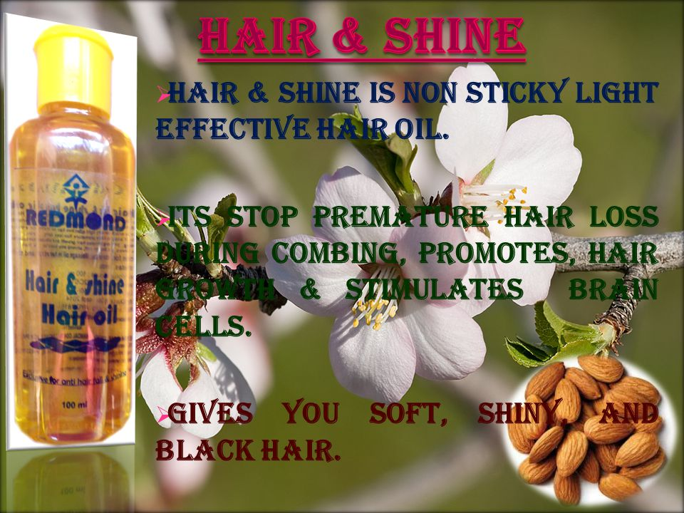 HAIR & SHINE is non sticky light effective hair oil.