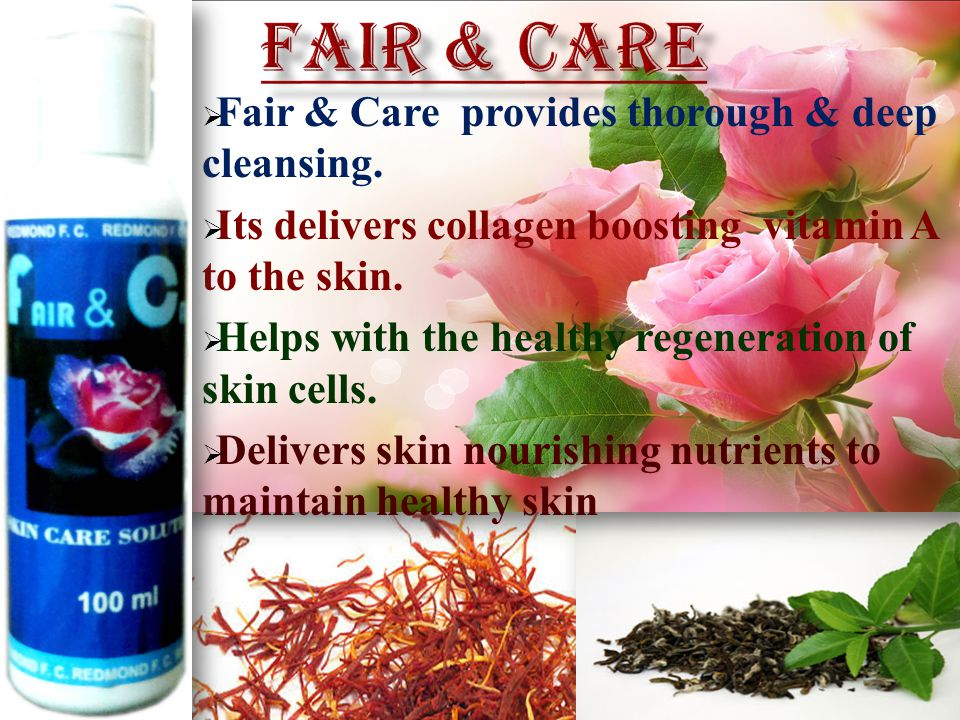  Fair & Care provides thorough & deep cleansing.
