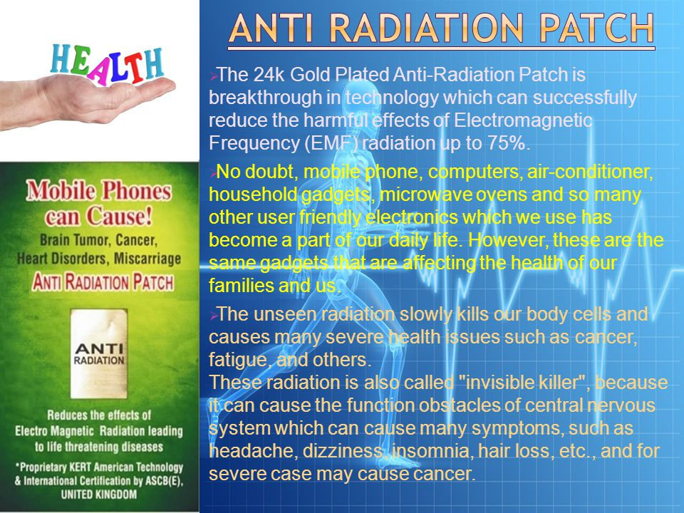  The 24k Gold Plated Anti-Radiation Patch is breakthrough in technology which can successfully reduce the harmful effects of Electromagnetic Frequency (EMF) radiation up to 75%.