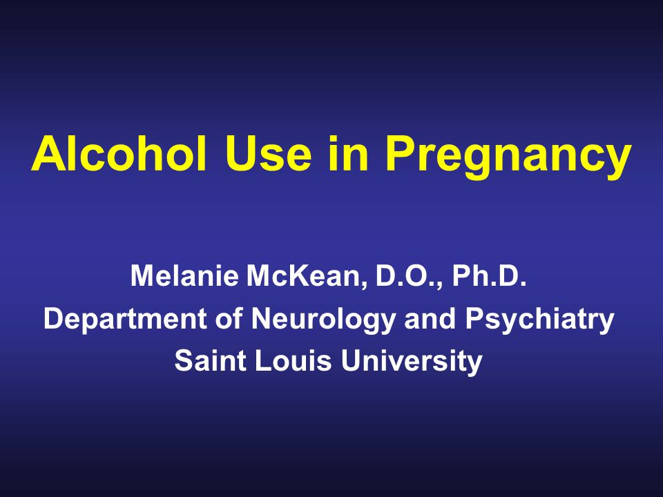 © Alcohol Medical Scholars Program2 http://clutchmag.s3.amazonaws.com/wp-content/uploads/2012/06/Alcohol-in-pregnancy-copy-533x800.jpeg