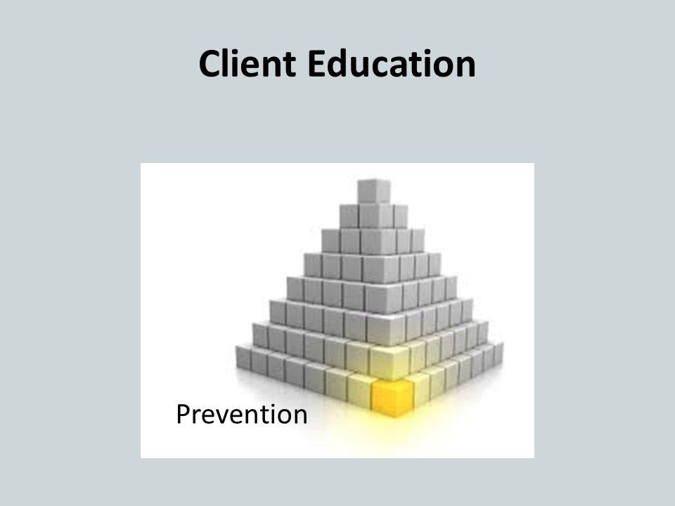 Client Education Prevention