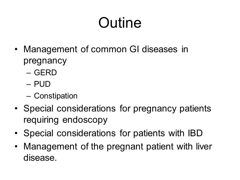 Imaging studies in CD CT should be avoided in pregnancy US –No contraindications MRI –OK if imaging study is needed but –Avoid gadolinium – especially in first trimester Teratogen