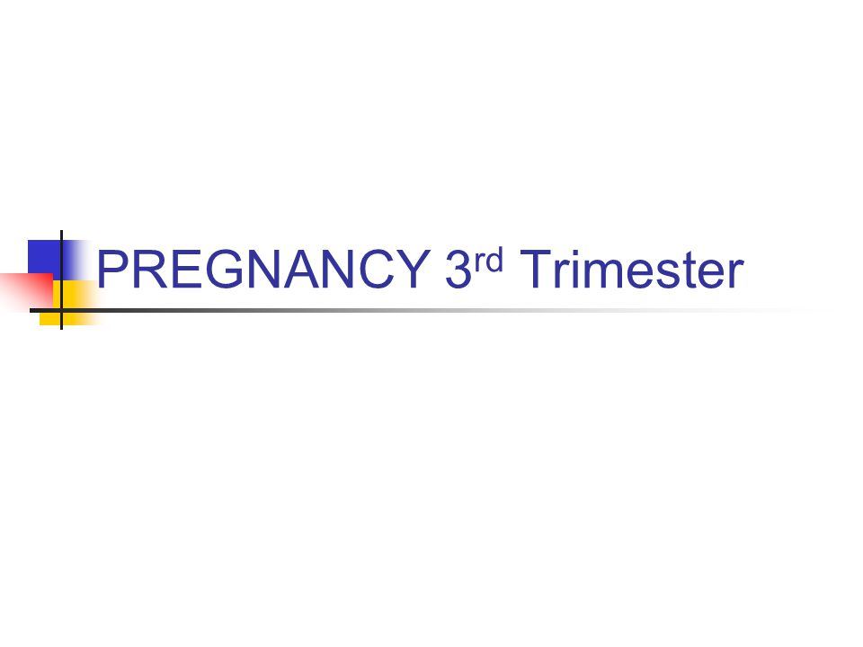 Third Trimester Bleeding, continued … 4.Symptoms: a.