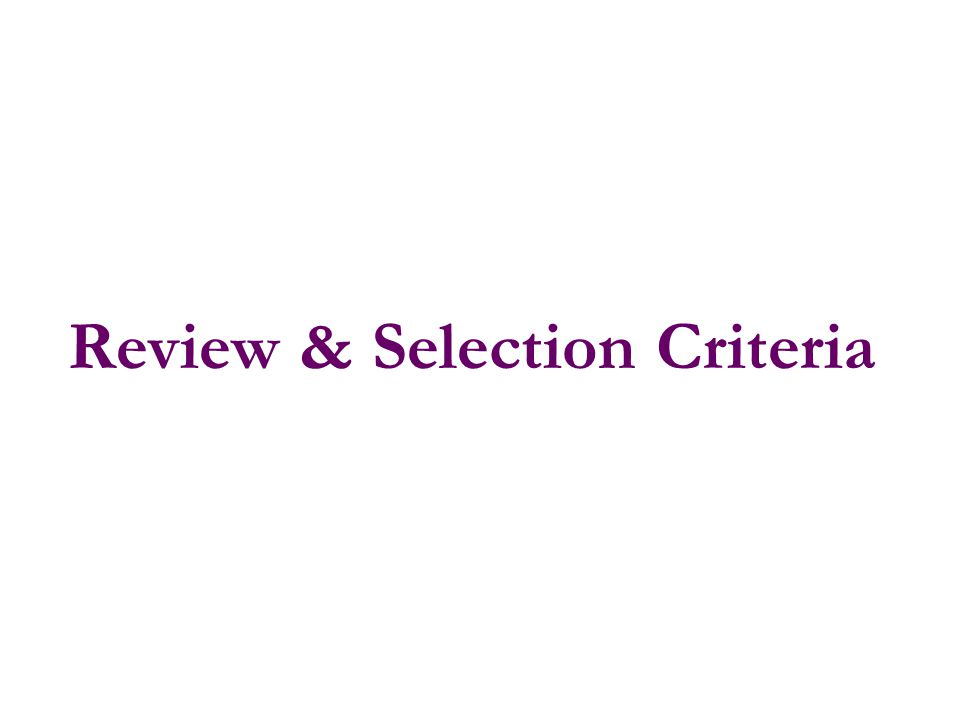 Review & Selection Criteria