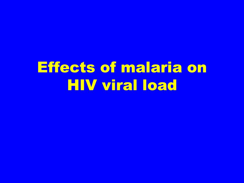 Malaria and HIV co- infections during pregnancy Up to 10% of pregnant women may be co-infected with both HIV and malaria HIV-infected pregnant women have more frequent and severe malaria Malaria infection might increase mother-to-child transmission of HIV Infant mortality rate for offspring of co-infected mothers is 3-8 fold higher than singly infected mothers