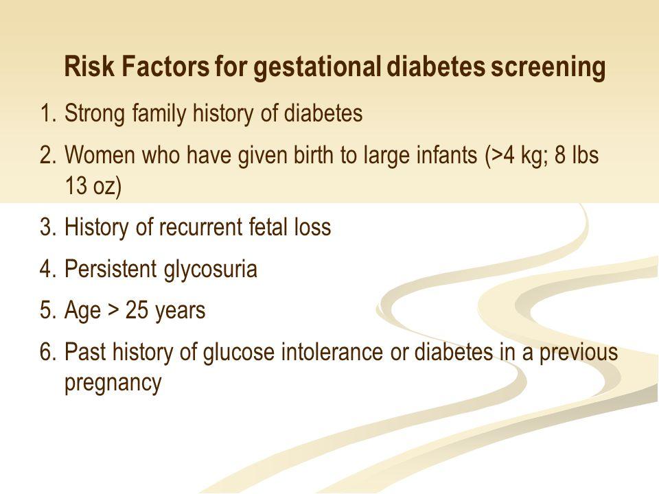 Risk Factors for gestational diabetes screening 7.