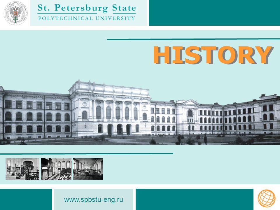 www.spbstu-eng.ru HISTORY Polytechnical University was founded in 1899 Sergey Yu.