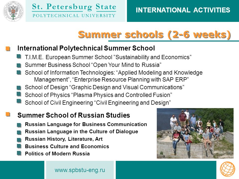 www.spbstu-eng.ru Summer schools (2-6 weeks) INTERNATIONAL ACTIVITIES T.I.M.E.