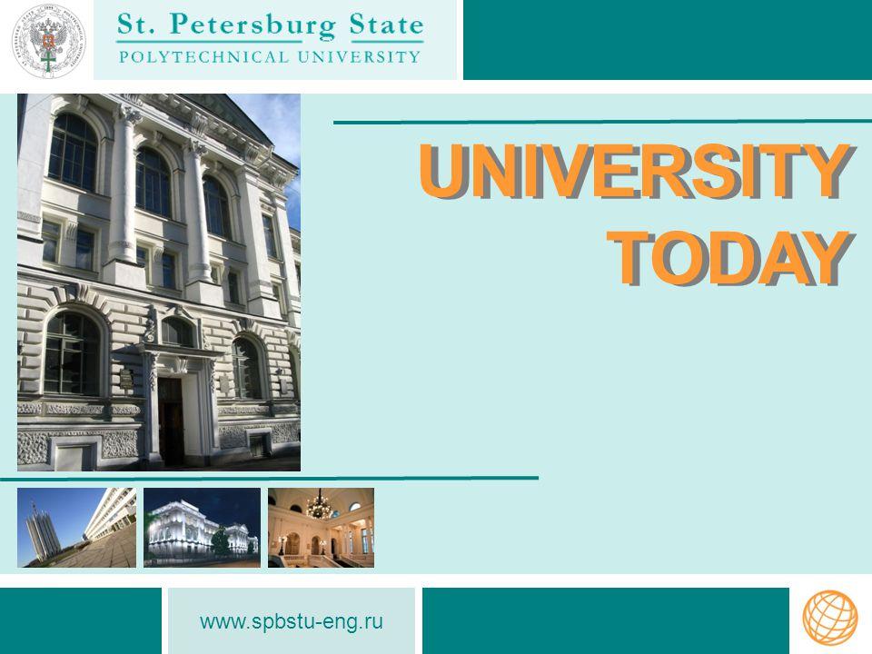 www.spbstu-eng.ru National Research University In 2010 SPbSPU gained the status of «National Research University».