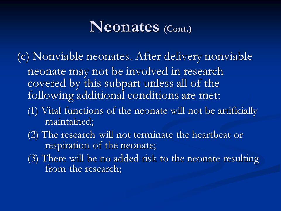 Neonates (Cont.) (c) Nonviable neonates.