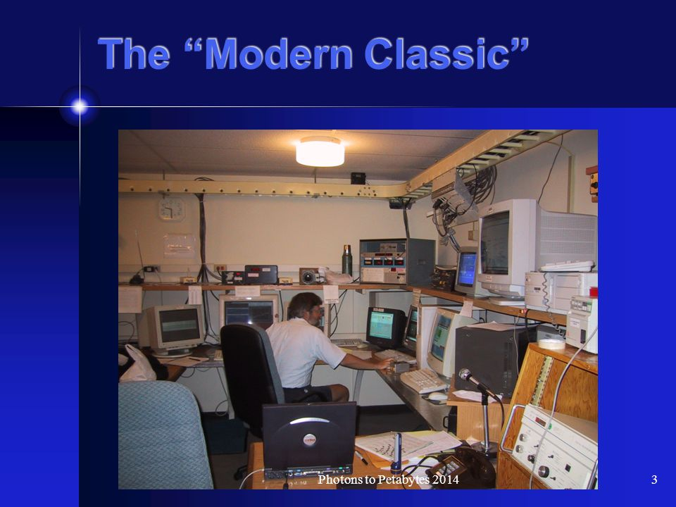The Modern Classic 3Photons to Petabytes 2014